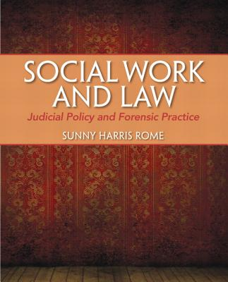 Social Work and Law By Harris Rome, Sunny