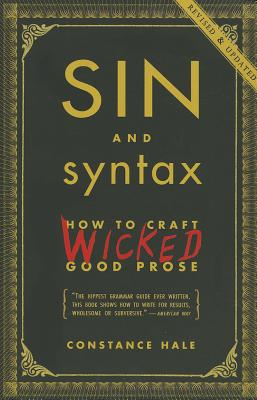 Sin and Syntax By Hale, Constance