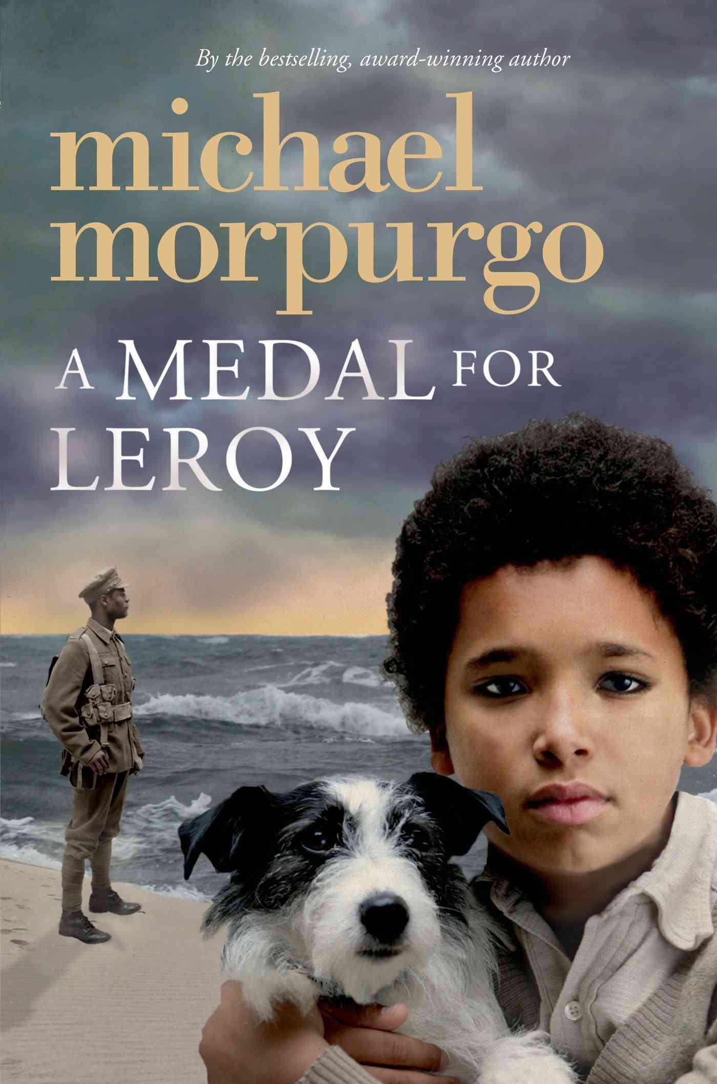 A Medal for Leroy By Morpurgo, Michael