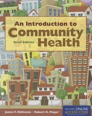 An Introduction to Community Health By McKenzie, James F.